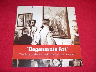 Image for Degenerate Art : The Fate of the Avant-Garde in Nazi Germany  [Art Gallery Booklet]