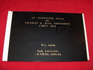 Image for An Annotated Atlas of Vaughn & King Townships [Ontario] Circa 1851