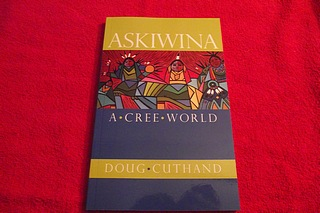 Image for Askiwina: A Cree World