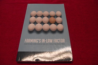 Image for Farming's In-Law Factor: How to Have More Harmony and Less Conflict in Family Farms