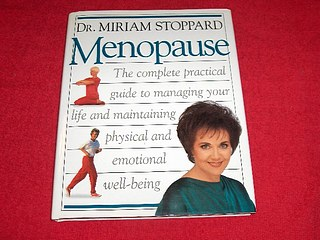 Image for Menopause : The Complete Practical Guide to Managing Your Life and Maintaining Physical and Emotional Well-Being