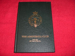 Image for The Assiniboia Club : 1882 - 1982 : 100 Years of Service