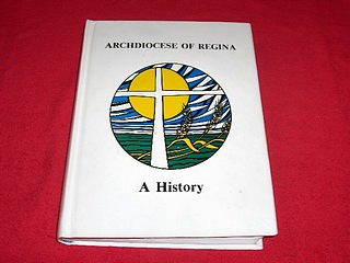 Image for Archfiocese of Regina : A History