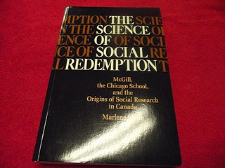 Image for The Science of Social Redemption : McGill, the Chicago School, and the Origins of Social Research in Canada