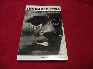 Image for Invisible Women and Girls : Female Abusers and Sexual Offenders