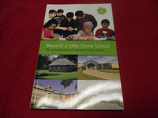 Image for Beyond a Little Stone School : The Continuing Story of Saskatoon Public Schools