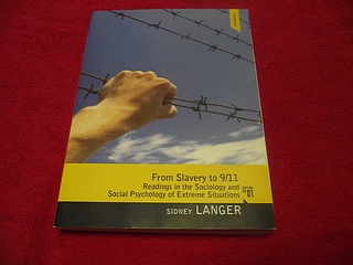 Image for From Slavery to 9/11: Readings in the Sociology and Social Psychology of Extreme Situations
