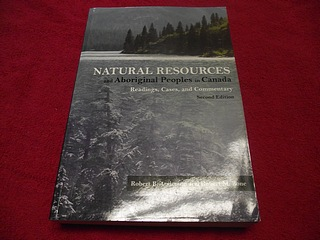 Image for Natural Resources and Aboriginal Peoples in Canada : Readings, Cases, and Commentary [Second Edition]