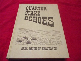 Image for Quarter Stake Echoes : Area South of Shaunavon [Saskatchewan Community History]