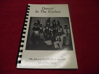 Image for Dancin' in the Kitchen : The Johnena Hall Highland Dancers [Sydney, Nova Scotia]
