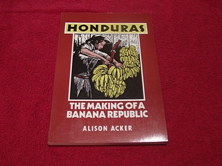 Image for Honduras: The Making of a Banana Republic