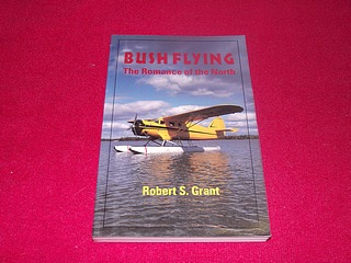 Image for Bush Flying : The Romance of the North: The Romance of the North