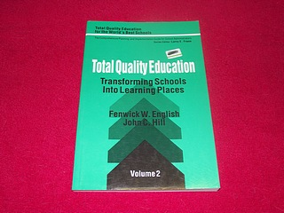 Image for Total Quality Education: Transforming Schools Into Learning Places (Total Quality Education for the World) [Volume 2]