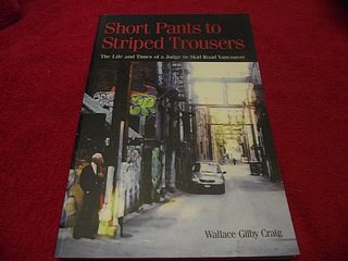 Image for Short Pants to Striped Trousers : The Life and Times of a Judge in Skid Road Vancouver