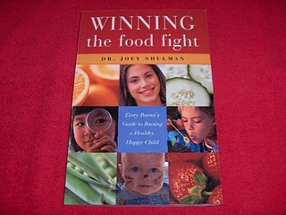Image for Winning the Food Fight : Every Parent's Guide to Raising a Healthy, Happy Child