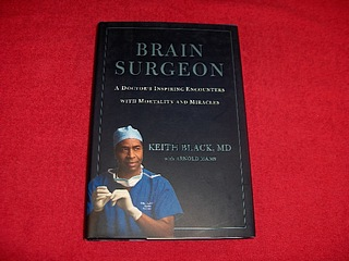 Image for Brain Surgeon : A Doctor's Inspiring Encounter with Mortality and Miracles