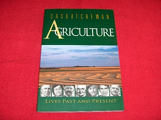 Image for Saskatchewan Agriculture : Lives Past and Present