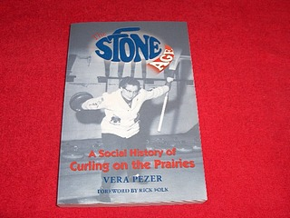 Image for The Stone Age : A Social History of Curling on the Prairies