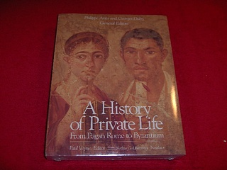 Image for A History of Private Life : From Pagan Rome to Byzantium