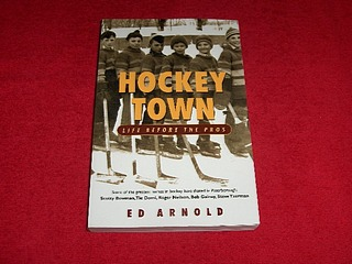 Image for Hockey Town : Life Before The Pros