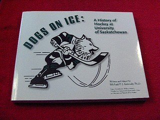 Image for Dogs on Ice : A History of Hockey at University of Saskatchewan