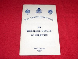 Image for Royal Canadian Mounted Police : An Historical Outline of the Force