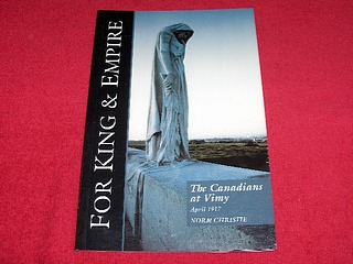 Image for The Canadians at Vimy : April 1917 [Arleux, April 28, 1917 and Fresnoy, May 3, 1917] : A Social History and Battlefield Tour [For King and Empire, Volume III]