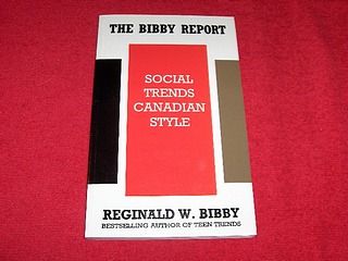 Image for The Bibby Report : Social Trends, Canadian Style: Social Trends Canadian Style