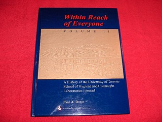 Image for Within Reach of Everyone [Volume II, 1955 to 1975] : A History of the University of Toronto School of Hygiene and Connaught Labratories Limited