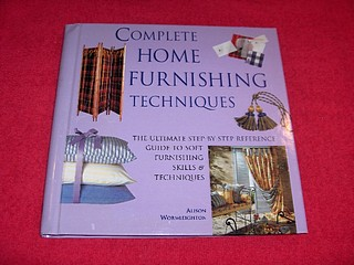 Image for Complete Home Furnishing Techniques : A Step-By-Step Visual Directory to Home Sewing Techniques
