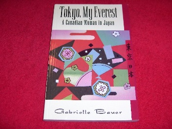 Image for Tokyo, My Everest : A Canadian Woman in Japan