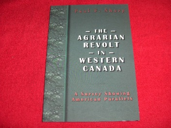 Image for The Agrarian Revolt in Western Canada : A Survey Showing American Parallels