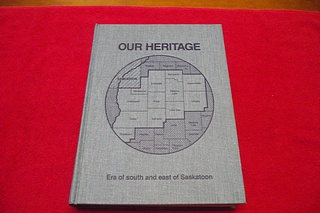 Image for Our Heritage : Era of South and East of Saskatoon [Saskatchewan Community History]