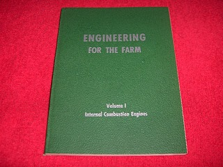 Image for Engineering for the Farm [Volume One] : Internal Combustion Engines
