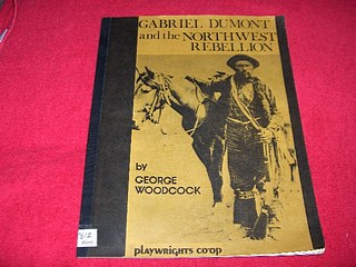 Image for Gabriel Dumont and the Northwest Rebellion
