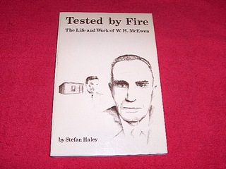Image for Tested By Fire : The Life and Work of W.H. McEwen