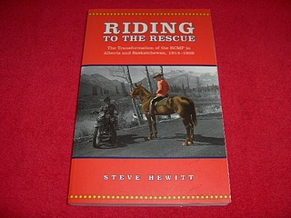 Image for Riding to the Rescue : The Transformation of the RCMP in Alberta and Saskatchewan, 1914-1939