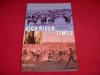 Image for High River and the Times : An Alberta Community and Its Weekly Newspaper, 1905-1966